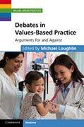 Debated in Values based practice