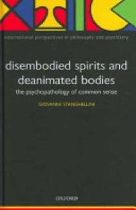 disembodied spirits and deanimated bodies