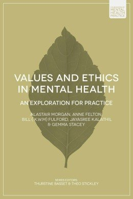 Values and Ethics in Mental Health – An Exploration for Practice