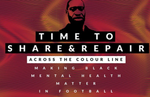A Time to Share and Repair - Making black Mental Health matter in football